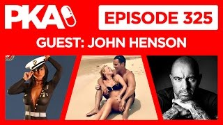 PKA 325 w/John Henson - N*ked Marines, Amazing Vacations, Joe Rogan Inspires