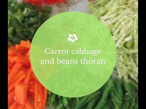 Green Beans,Carrot And Cabbage Thoran