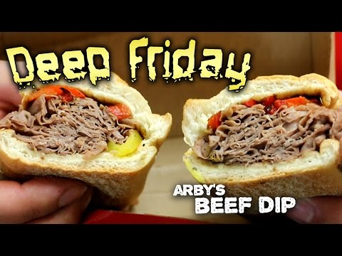 Deep Fried Arby's Beef Dip - Deep Friday