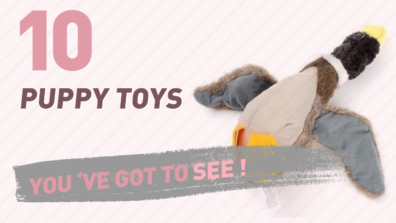 puppy toys uk top 10 collection new u0026 popular