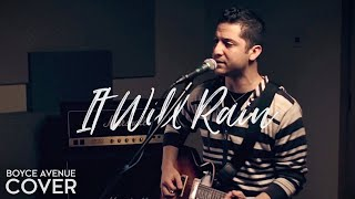 Watch Boyce Avenue It Will Rain video