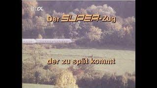 Der Superzug, der zu spät kommt. Deutsche Bundesbahn 1979