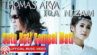 Gambar cover Thomas Arya & Iqa Nizam - Satu Hati Sampai Mati [Official Music Video HD]