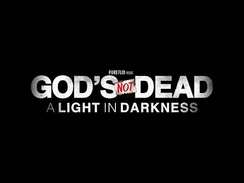 God's Not Dead: A Light in Darkness Official Trailer