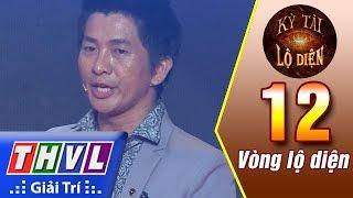 THVL | Kỳ tài lộ diện - Tập 12[5]: Vòng lộ diện | Bảng đường phố: Nguyễn Phương
