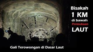 Bisakah Kita Membuat Terowongan di Dasar Laut yang sangat Dalam ?