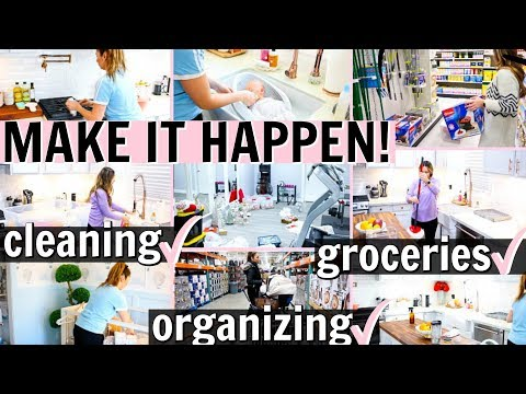 MAKE IT HAPPEN! CLEAN, ORGANIZE, GROCERIES & MORE! | Alexandra Beuter