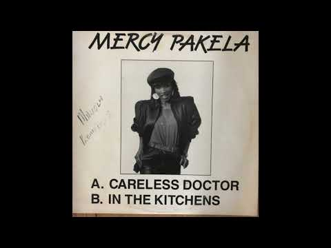 Mercy Pakela - Careless Doctor