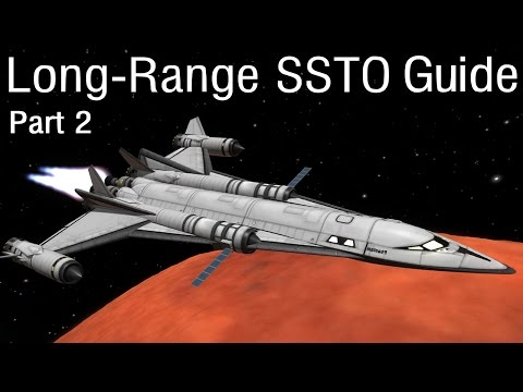 Interplanetary SSTO Guide Part 2 - KSP 1.05