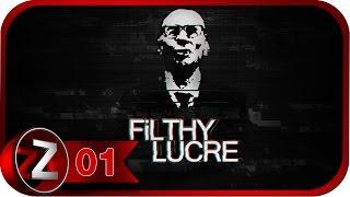Filthy Lucre Прохождение на русском #1 - Первый взгляд [FullHD|PC]