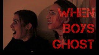 When Boys Ghost