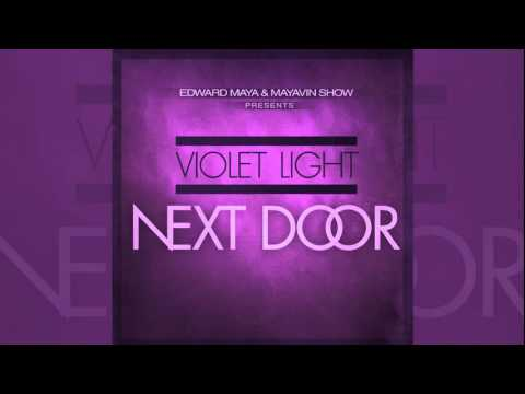 EDWARD MAYA ft Violet Light Nextdoor