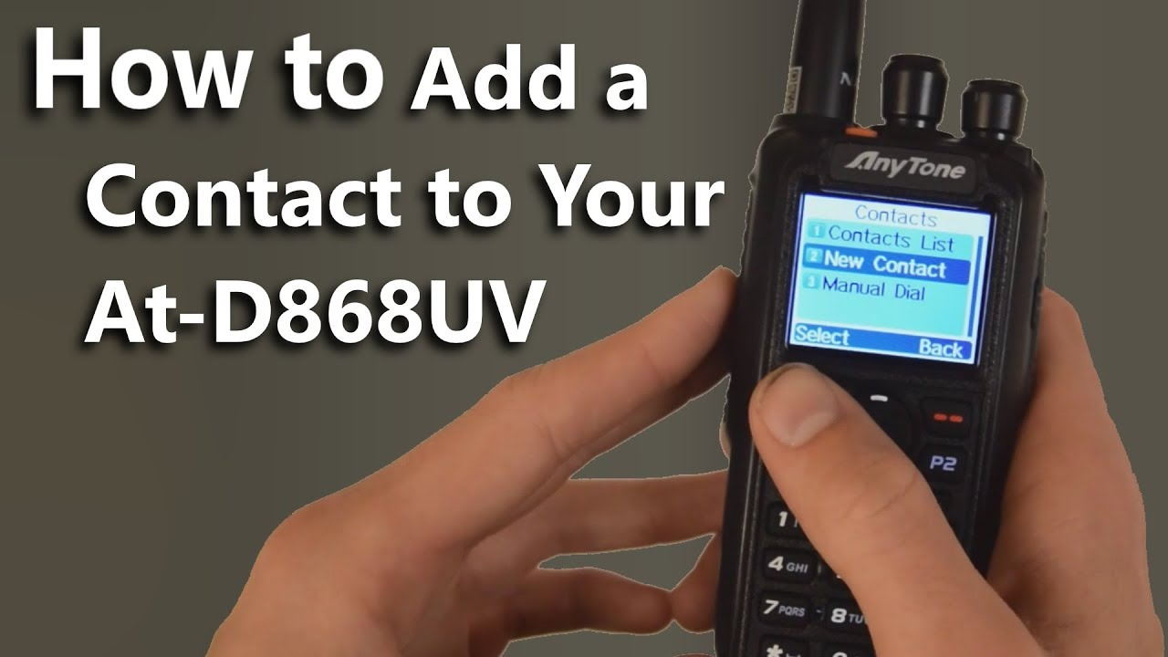 How To Add And Delete A Contact In Your AnyTone AT-D868UV