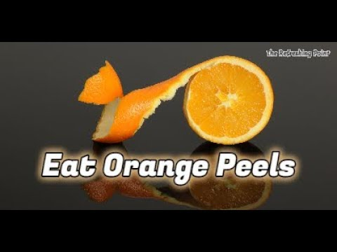 Why You Should Eat Orange Peels - Healthy Nutrients and Great Benefits