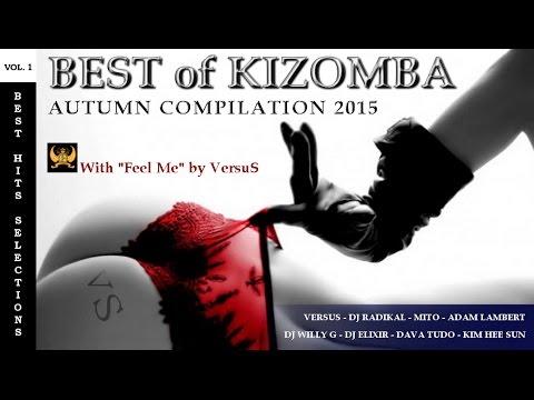 BEST OF KIZOMBA | Autumn Compilation 2015