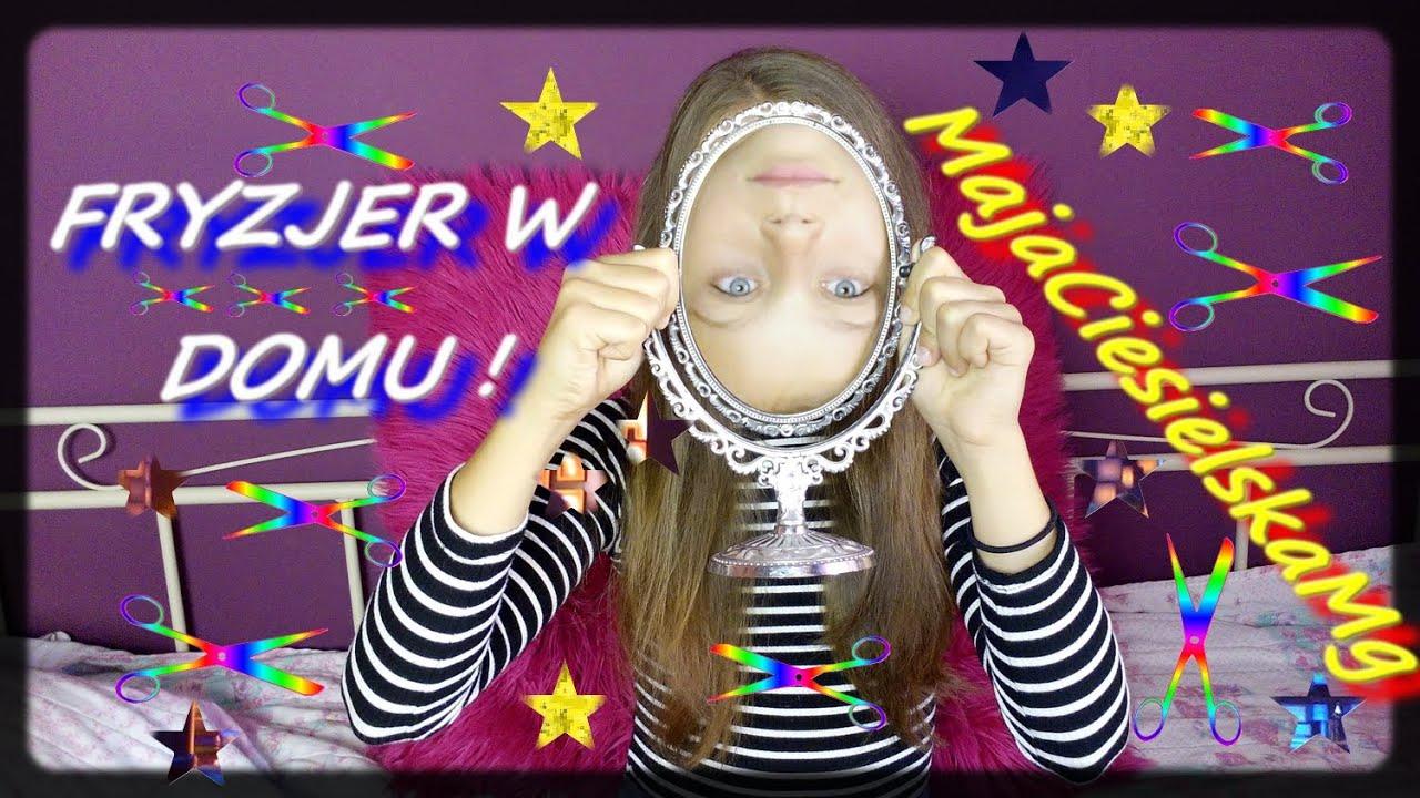 Vlog Fryzjer W Domu Majaciesielskamg Youtube