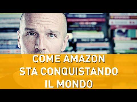 Come Amazon sta conquistando il mondo
