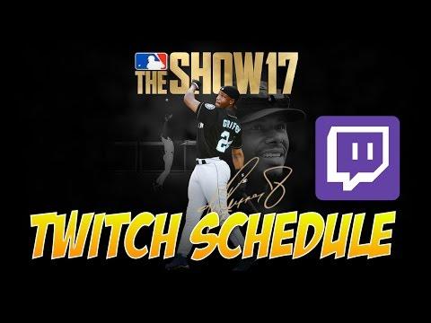 My MLB The Show 17 Twitch Stream Schedule
