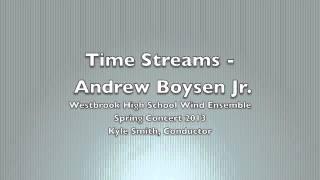 Time Streams - Andrew Boysen Jr.