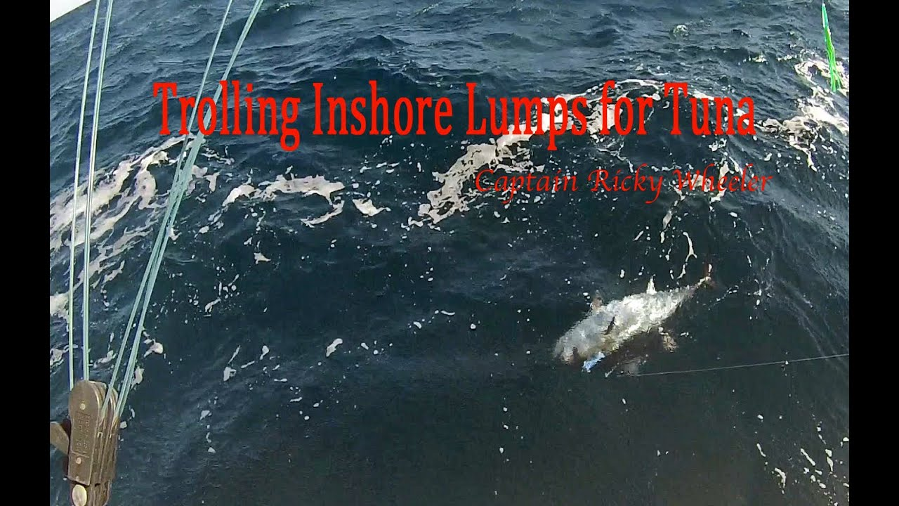 Trolling Inshore Lumps for Tunas (Ep8 2016 Captain Ricky Wheeler)