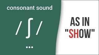"Consonant Sound /ʃ/ as in ""show"" – American English Pronunciation"