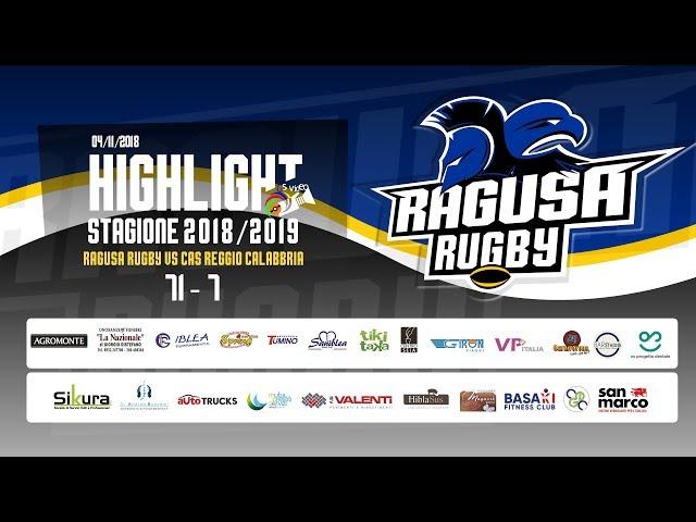 Highlight Ragusa Rugby vs CAS Reggio Calabria 71 - 7
