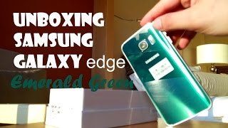 Unboxing the Samsung Galaxy S6 Edge in Emerald Green