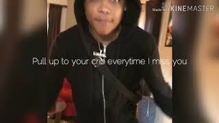 """@lifewluhkel- """"Pull up to your crib everytime I miss you"""""""