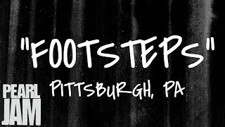 Footsteps - Live in Pittsburgh, PA (04/26/2003) - Pearl Jam Bootleg YouTube Videos