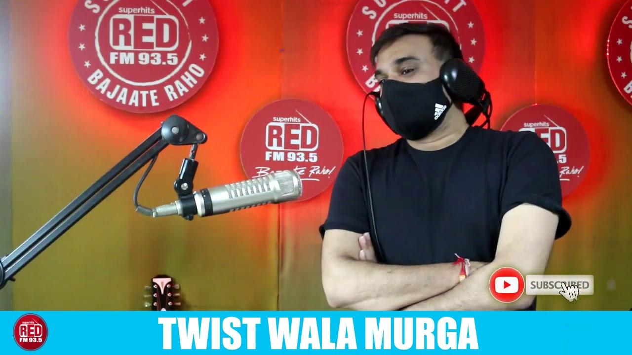 TWIST WALA MURGA || RED MURGA || RJ PRAVEEN - RED FM