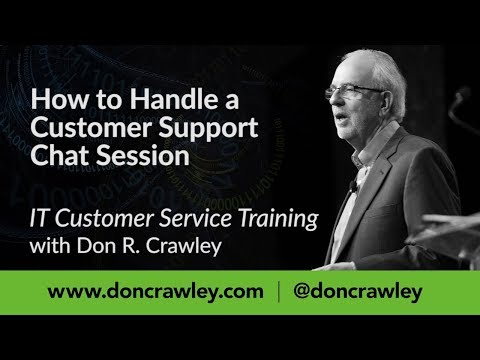 How To Handle A Customer Support Chat Session:  Customer Service Training 101
