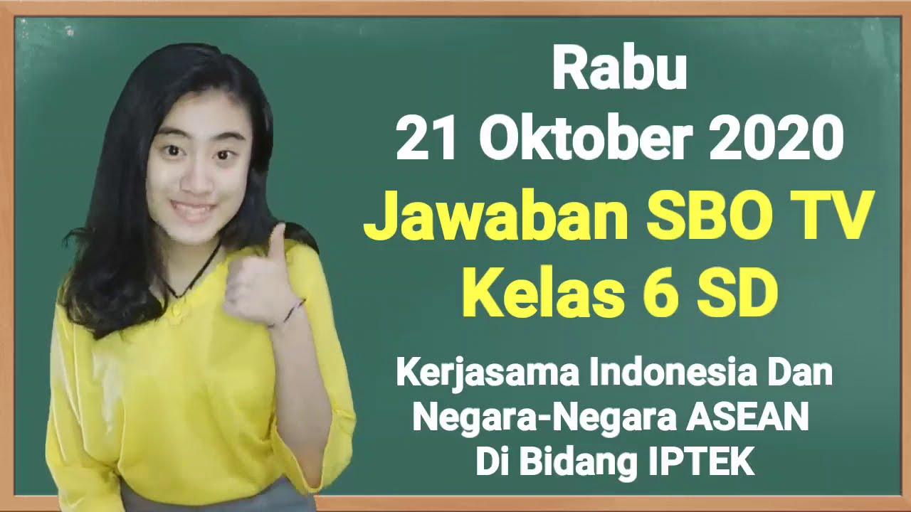 Kunci Jawaban SBO TV Kelas 6 SD Rabu 21…
