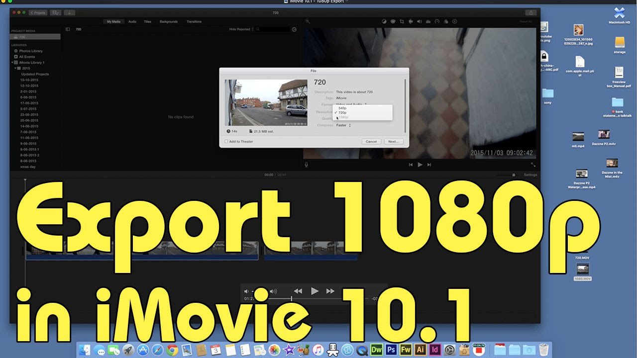 How to Export to 1080p in iMovie 10.1 - YouTube