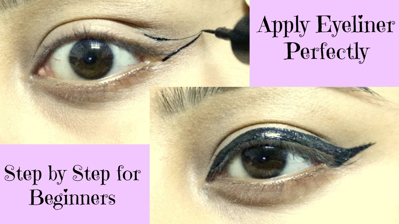How to Apply Eyeliner Perfectly || Step by Step for ...