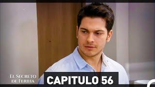 El Secreto De Feriha Capítulo 56 En Español