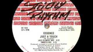 Essence (Wayne Gardiner) - Just A Touch (Jazz Element Mix) - Strictly Rhythm