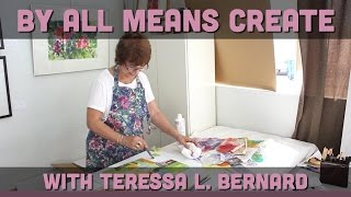 By All Means Create with Teressa L. Bernard
