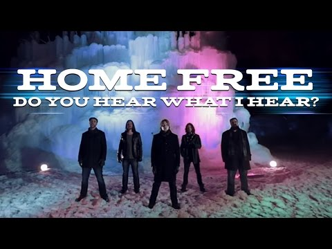 Do You Hear What I Hear? (Home Free) (Christmas A Cappella)