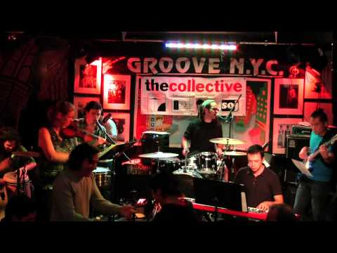 The Collective Live at Club Groove N.Y.C. 10/2/2013