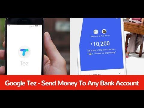 Google Tez - Send Money To Any Bank Account