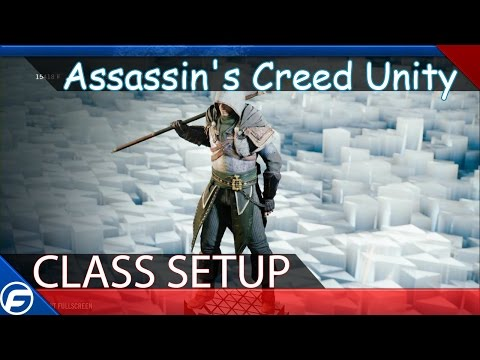 Assassin's Creed Unity Class Setup