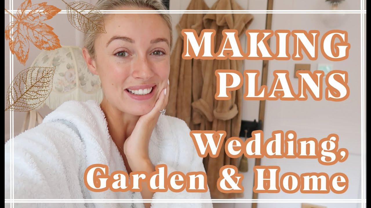 PLANNING FOR NEXT YEAR // WEDDING, GARDEN PLANS & HOUSE // Fashion Mumblr Vlogs