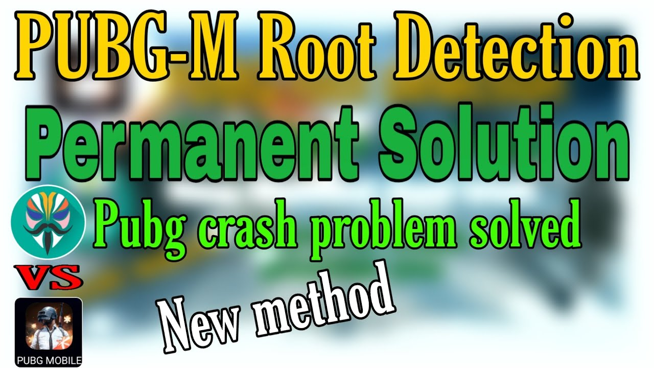 Fix Pubg mobile crashing on rooted device | pubg-m root detection solution on Android | 2021 method