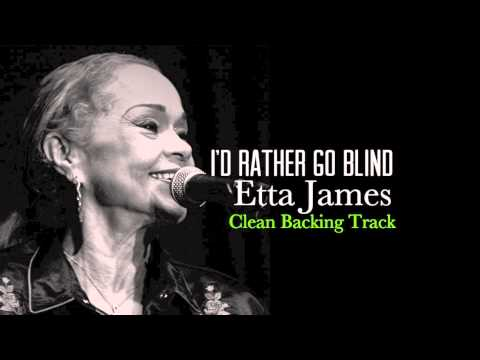 I'd Rather Go Blind - Etta James [Backing Track] [Instrumental Cover By Phpdev67]