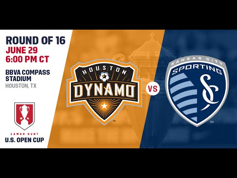 2016 Lamar Hunt U.S. Open Cup - Round of 16: Houston Dynamo vs. Sporting Kansas City