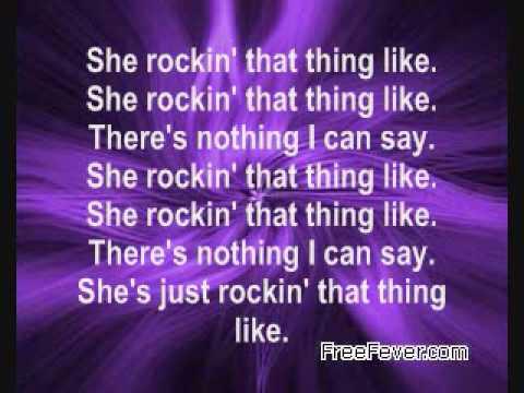 Rockin That Thang Lyrics- The Dream