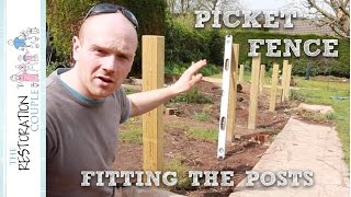 Building a Picket Fence | Setting the Posts