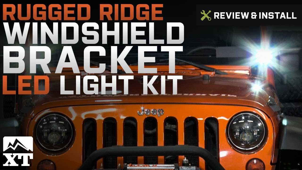 Jeep Wrangler Rugged Ridge Windshield Bracket Led Light Kit 2007 Kits 2017 Jk Review Install