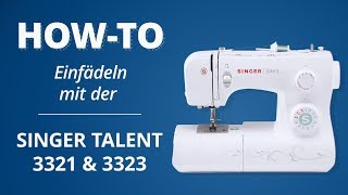 Einfädel-Tutorial SINGER TALENT 3321/3323
