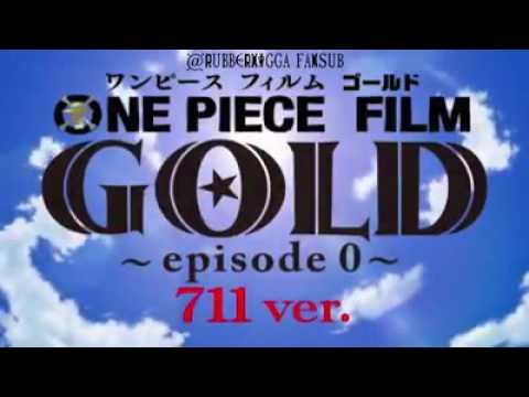 One Piece Film Gold Prelude (Episode Zero)